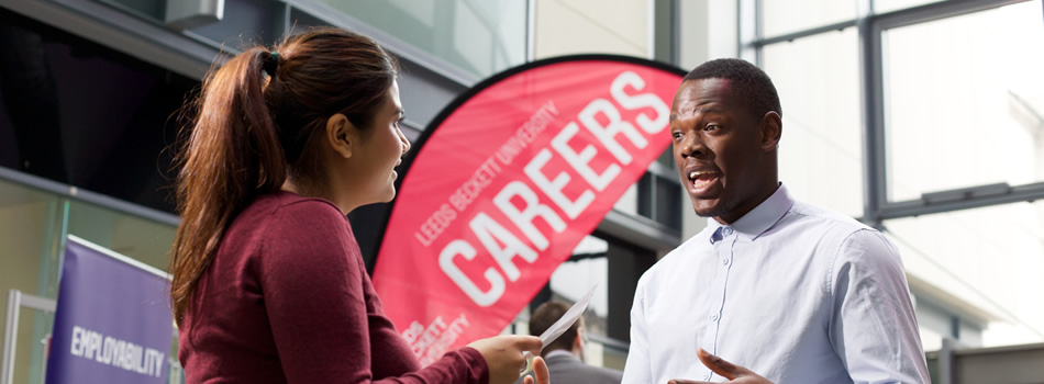 University Logo logo for Career change? Career progression? Passionate about study? Leeds Beckett can help you achieve your goals.